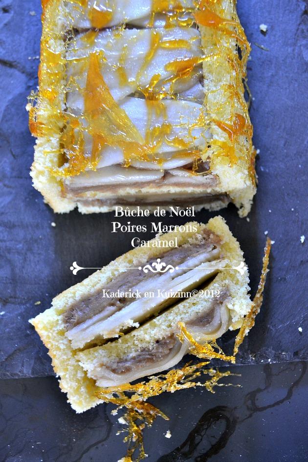 Dégustation buche poires, crème de marrons et fils de caramel - Kaderick en Kuizinn©2012