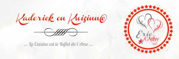 Banniere Kaderick en Kuizinn blog de cuisine