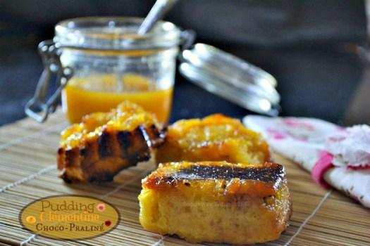 Recette du pudding à la confiture de clémentine bio et chocolat au praliné pour un dessert gourmand - Kaderick en Kuizinn©2013