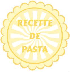 Badge beige recette pasta italienne