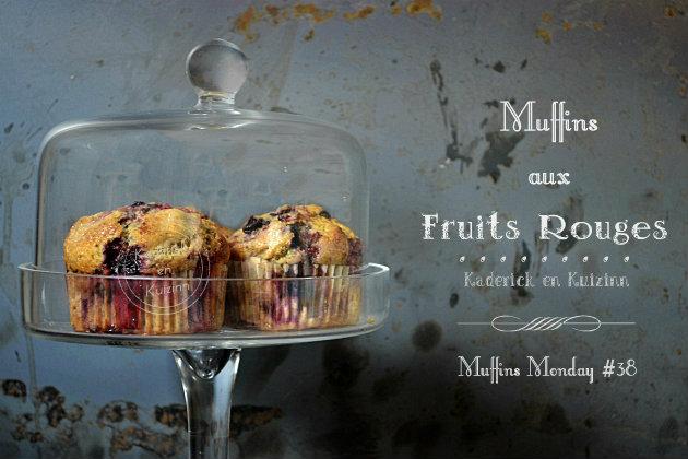 Recette des muffins aux fruits rouges pour le Muffins Monday 38