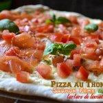Recette pizza au thon, saumon fumé et tartare de tomate