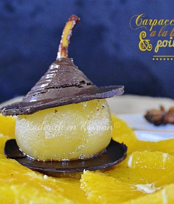Recette carpaccio d'oranges à la badiane et poire pochée au chocolat