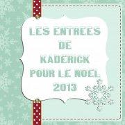 Le top des recettes pour Noël ou les Fêtes sur Kaderick en Kuizinn