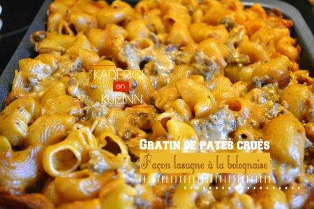 Recette gratin de pâtes crues façon lasagne sauce bolognaise - recette express
