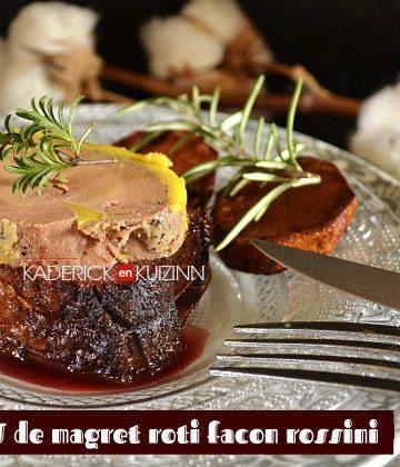 Recette tournedos de magret de canard rôti façon rossini avec du foie gras mi-cuit - recette de fêtes