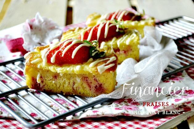 Recette financier aux fraises et chocolat blanc pour Culino Versions