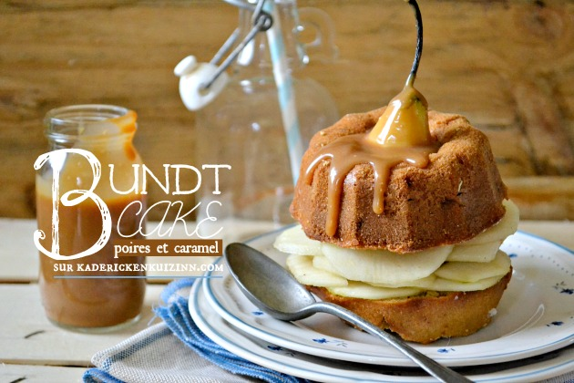 Bundt cake - gâteau aux noisettes poires et caramel beurre salé