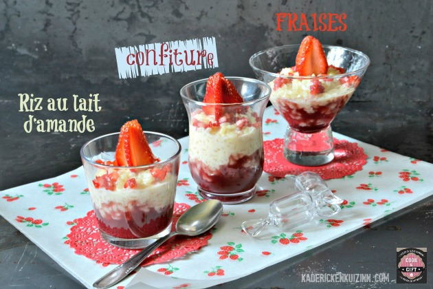 Riz au lait d'amande, confiture, fraises et partenariat Cook & Gift