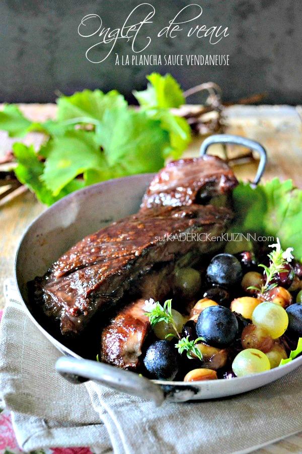 Plancha veau - Onglet de veau vendangeur aux raisins et vinaigre xérès