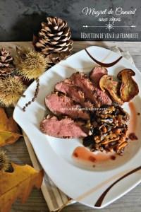 Tranches magret de canard aux cèpes et réduction vin framboise