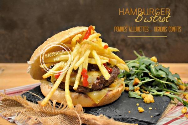 Recette hamburger bistrot - Recette plancha boeuf pomme paille chez Kaderick en Kuizinn