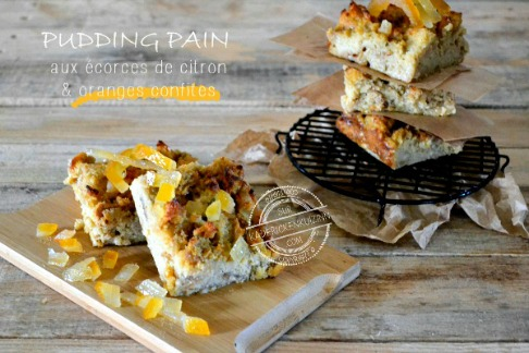 pudding pain rassi écorces citron orange confits