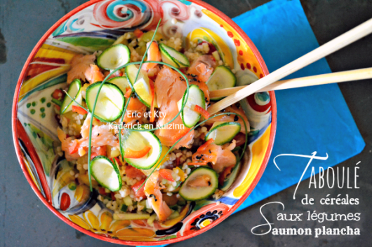 Recette taboule - Salade céréales legumes saumon plancha chez Kaderick en Kuizinn