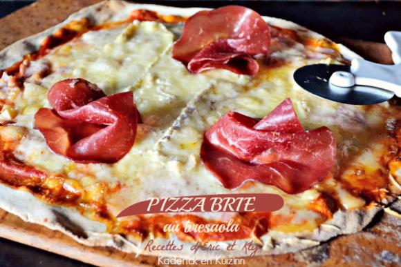 Recette pizza brie - Recette fait maison pizza brie et bresaola chez Kaderick en Kuizinn