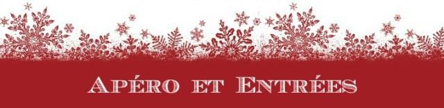 Top recettes apéro entrées Noël 2015 chez Kaderick en Kuizinn