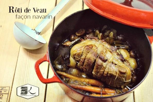 Recette rôti veau façon navarin et petits légumes - Kaderick