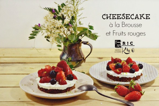 Cheesecake facile speculoos brousse fruits rouges citron vert - Kaderick en Kuizinn