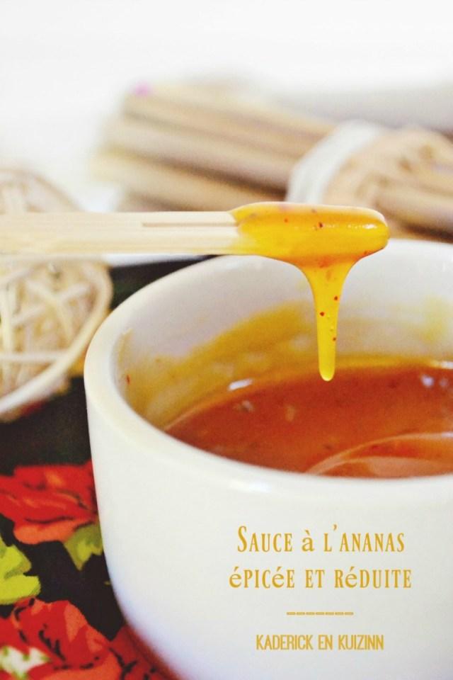 Sauce ananas epicee reduite pour canard ou poisson - Kaderick en Kuizinn