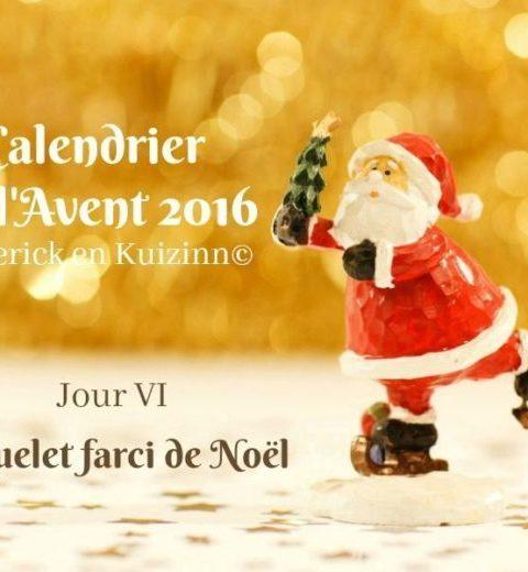 Calendrier jour 6 calendrier de l'avent coquelet farci Noël