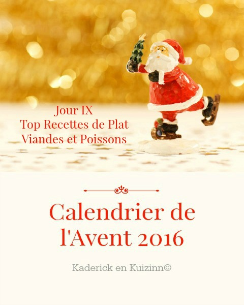 image-a-la-une-calendrier-jour-9-calendrier-de-lavent-2016-top-recettes-plats-kaderick-en-kuizinn