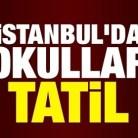 İstanbul'da Okullar Tatil!