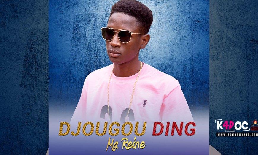 DJOUGOU DING – MA REINE (2019)