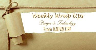 Weekly Updates, kadvacorp, design, architecture, technology, blog, designblog, architecturalblog, technologyblog, techblog, weekly wrap up of design and technology,