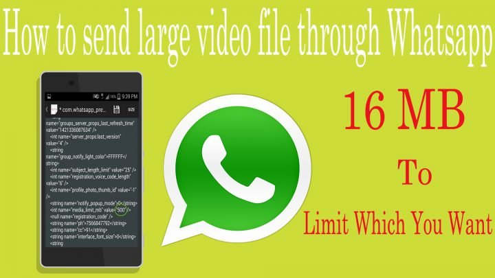 Send Large Files On Whatsapp, How To Send 1Gb Files On Whatsapp Apps,