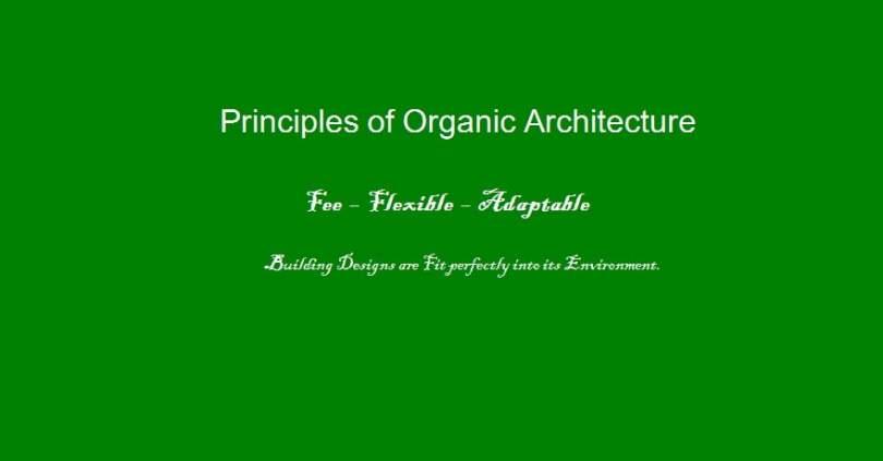 principles of organic architecture,