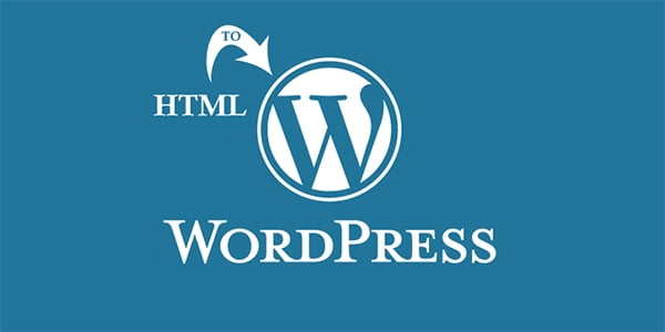 Convert HTML Website to WordPress,