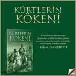"""RAHİM CAVADBEYLİ'NİN """"KÜRTLERİN KÖKENİ"""" KİTABI"""