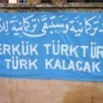 Kerkük savaşı öncesinde Türk'ün can düşmanı kim?