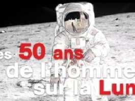 50 ans de l'homme sur la Lune