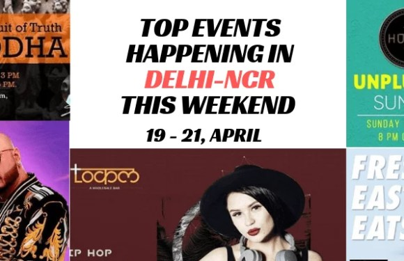 Top Events Happening in Delhi NCR this Weekend (19th to 21st April)
