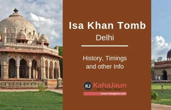 Isa Khan Tomb Delhi