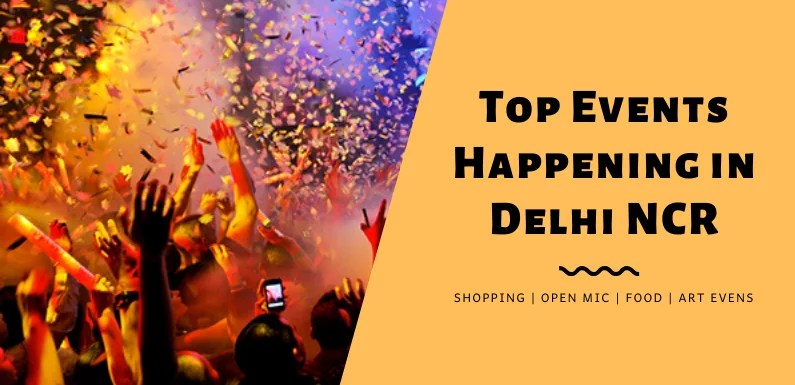 Top Events Happening in Delhi NCR this Weekend from 15 to 17 Nov