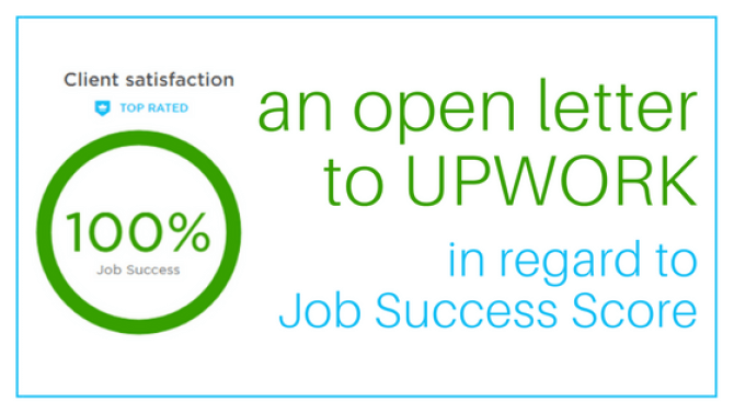 An Open Letter to Upwork in Regard to Job Success Score