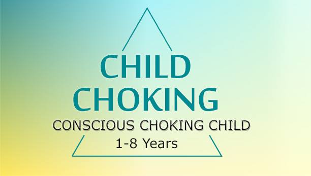 First-aid & CPR to help a Conscious Choking Child
