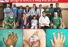 Doctors of Kailash Hospital, Dehradun save a Child's finger through 7-hrs long complex Microsurgery