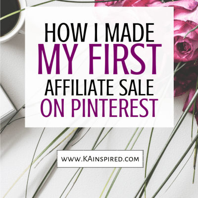 HOW I MADE MY FIRST AFFILIATE SALE ON PINTEREST