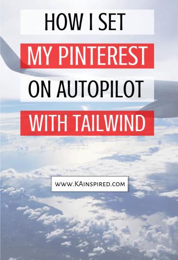 How I set my pinterest on Autopilot with Taiwlind #pinterest #pinterestips #pinteresthacks #tailwind #tailwindtips #blog #bloggers #newblogger #bloggingtips #blogging #promoteyourblog