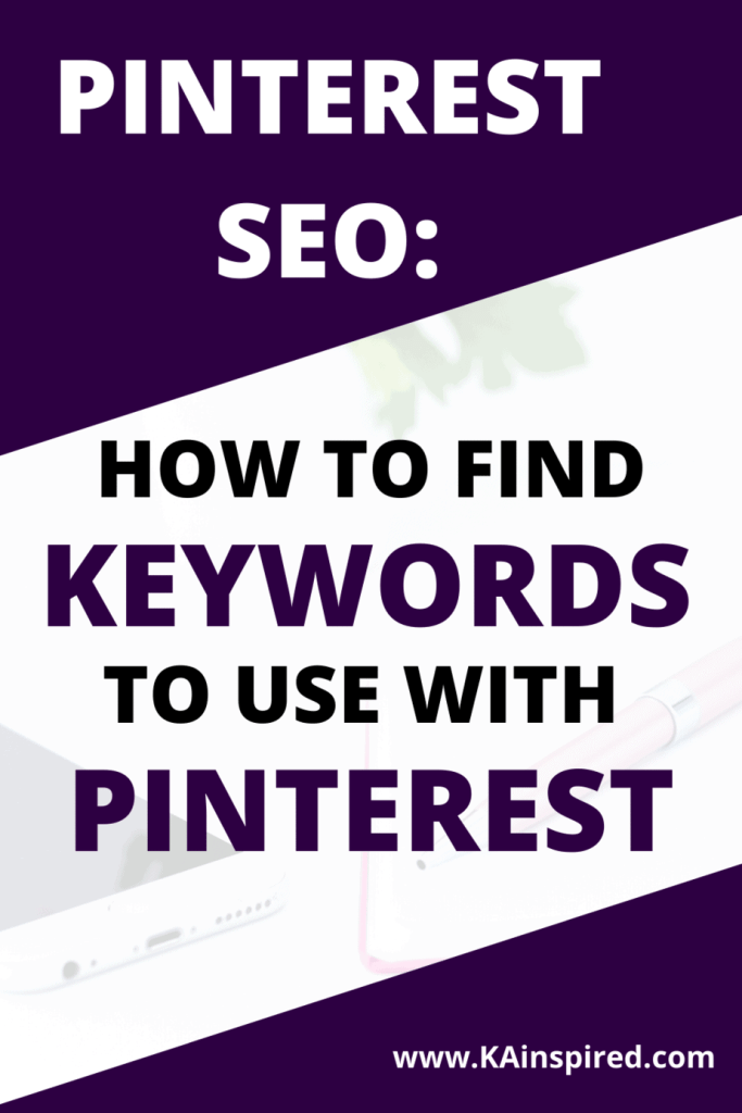 Pinterest SEO: How to find keywords to use with Pinterest