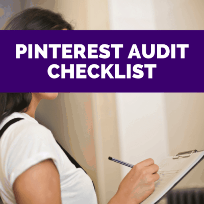 PINTEREST AUDIT CHECKLIST