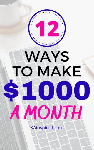 12 WAYS TO MAKE $1000 A MONTH