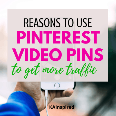 REASONS TO USE PINTEREST VIDEO PINS TO GET MORE TRAFFIC