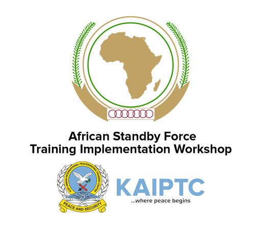 KAIPTC to participate in the 12th African Standby Force (ASF) Training Implementation Workshop