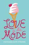 Blog Tour: Love à la Mode by Stephanie Kate Strohm