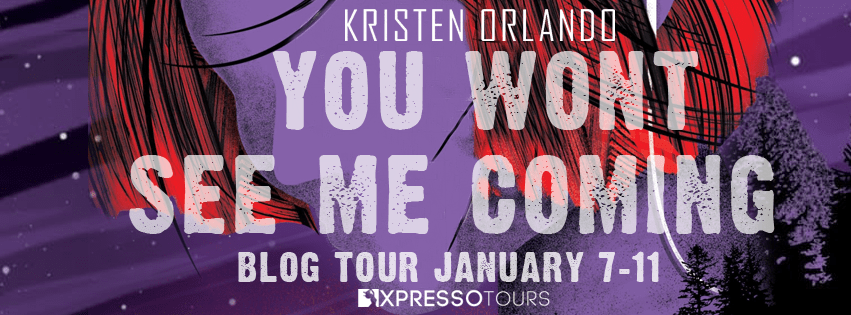 Blog Tour: You Won't See Me Coming by Kristen Orlando