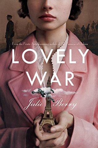 Blog Tour: Lovely War by Julie Berry